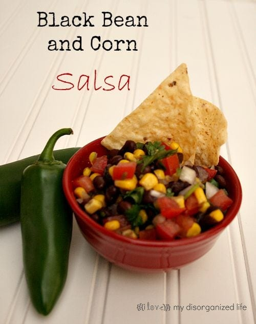 Black Bean and Corn Salsa - {i love} my dsiorganized life
