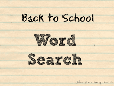 Back to School Word Search {i love} my disorganized life