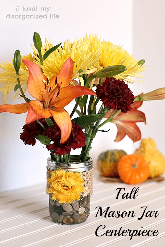 Fall Centerpiece Ideas With Mason Jars : Fall mason jar centerpiece i love my disorganized life