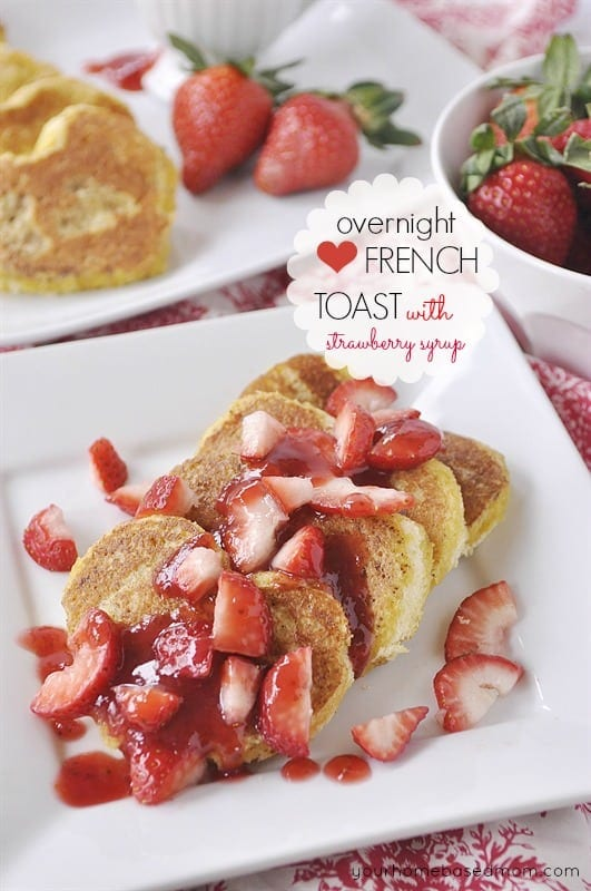 Overnight Heart Shaped French Toast