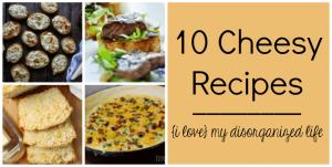 10 Cheesy Recipes | Wednesday Whatsits {140}