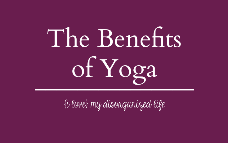 The Benefits of Yoga