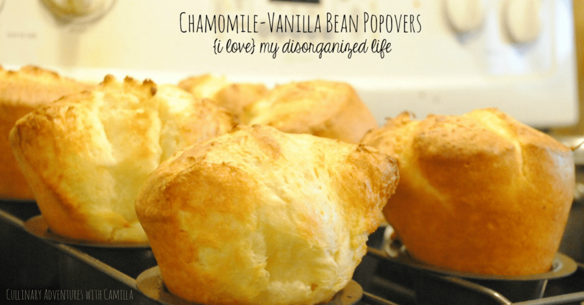 Chamomile-Vanilla Bean Popovers - {i love} my disorganized life