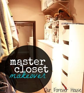 Master Closet Makeover/ Our Forever House