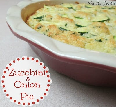 Zucchini & Onion Pie/ The Pin Junkie