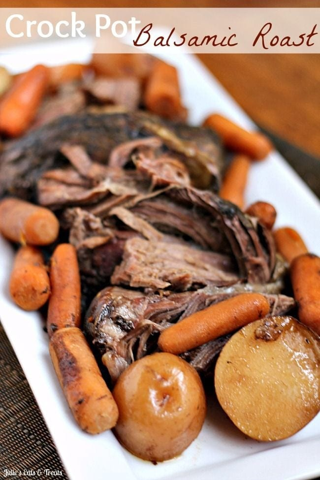 Crock Pot Balsamic Roast - Julie's Eats & Treats