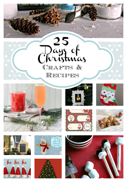25 Days of Christmas Crafts and Recipes - {i love} my disorganized life #25daysofchristmas