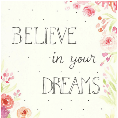 Believe in Your Dreams FREE Printable